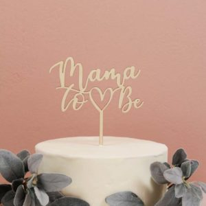 Mama to Be Cake topper