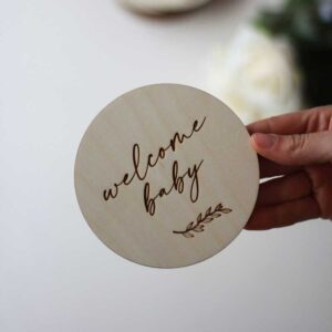 'Welcome Baby' Wooden Disc