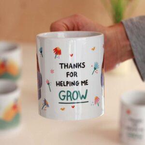 Κούπα 'Thanks for Helping me Grow'