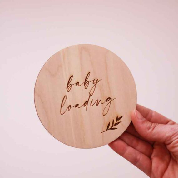 'Baby Loading' Wooden Disc